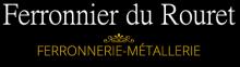 Ferronnier du Rouret: Ferronnerie Métallerie Serrurier Portails Garde corps